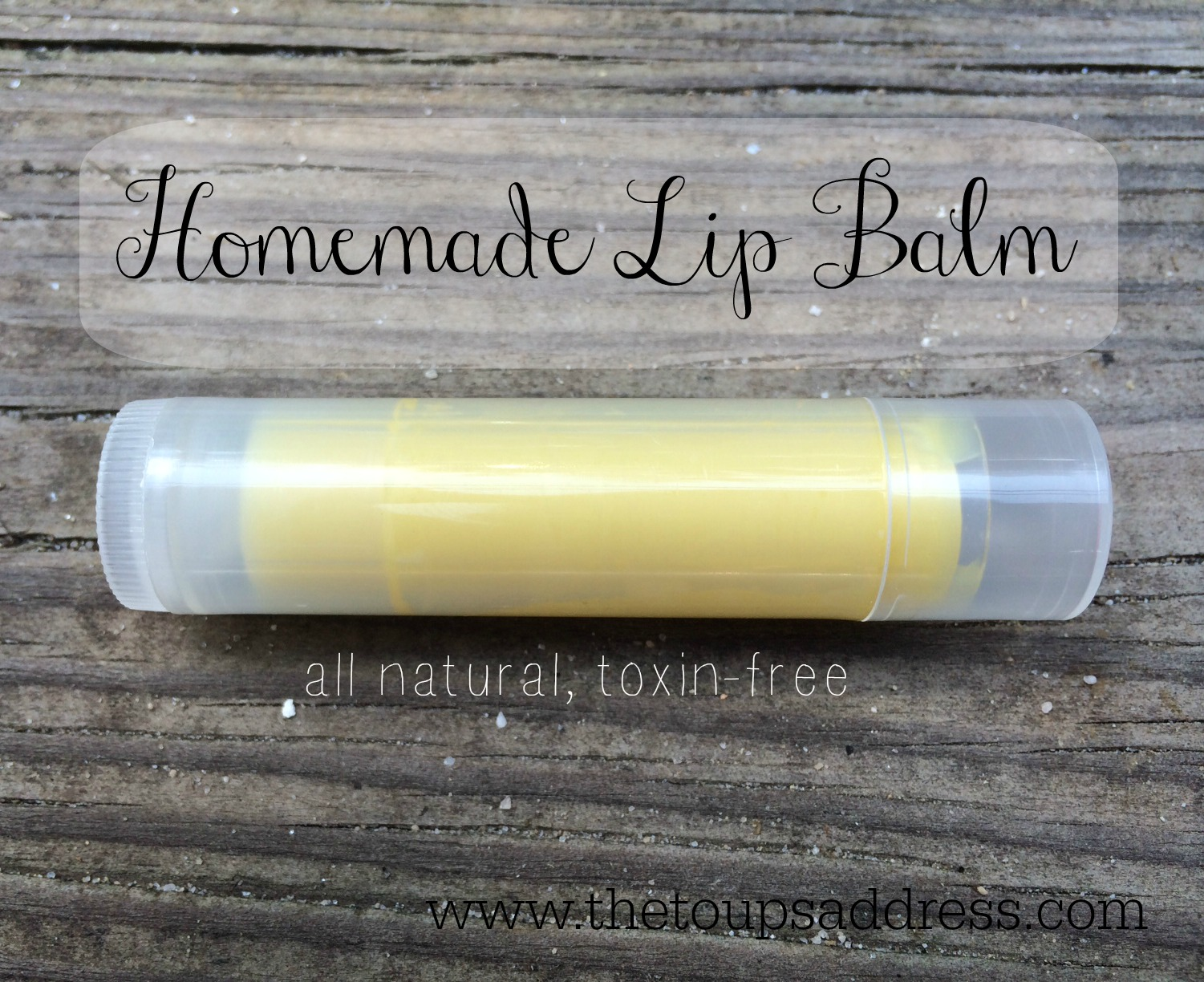 Make your own easy non-toxic lip balm!